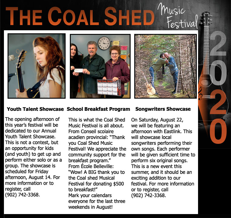 14th Annual Coal Shed Music Festival fundraiser in Yarmouth Nova Scotia, including a Youth Talent Showcase and, new this year, a Songwriters Showcase